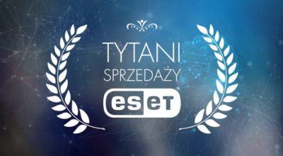 Tytani Sprzedaży ESET 2020
